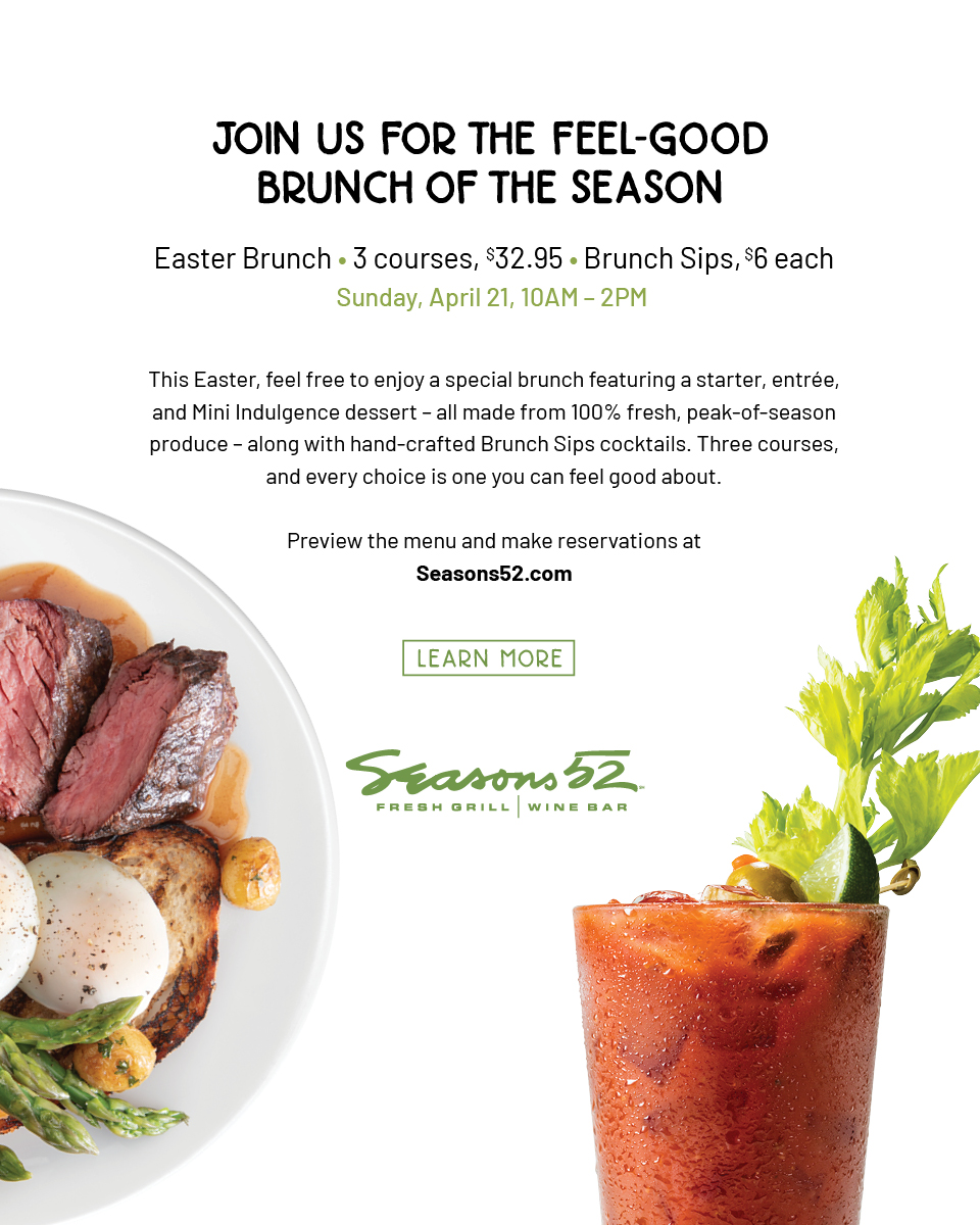Seasons 52 Easter Brunch Promotion with event details. Image includes photo of steak dish, along with a beverage.