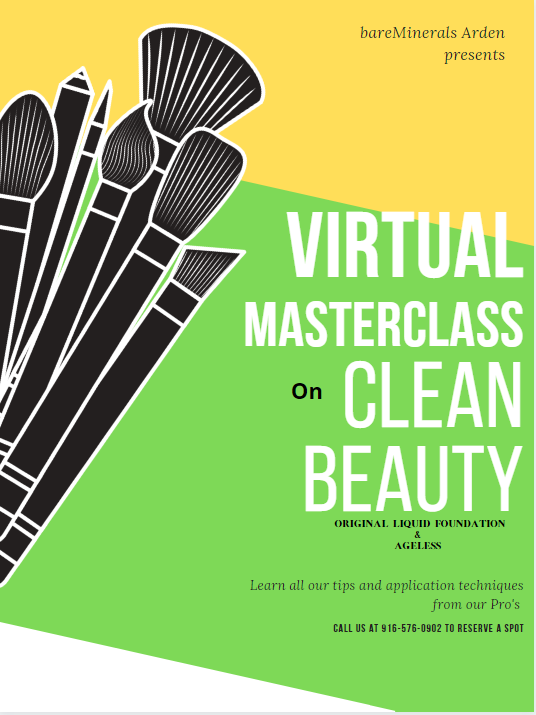 """Clip art of makeup brushes. Image reads, """"bareMinerals Arden presents: Virtual Masterclass on Clean Beauty. Original Liquid Foundation & Ageless. Learn all our tips and application techniques from our Pro's. Call us at 916-576-0902 to reserve a spot."""""""