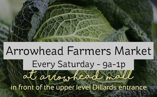 arrowhead farmers market. every saturday 9 am - 1 pm at arrowhead mall in front of the upper level dillards entrance. organic cabbage