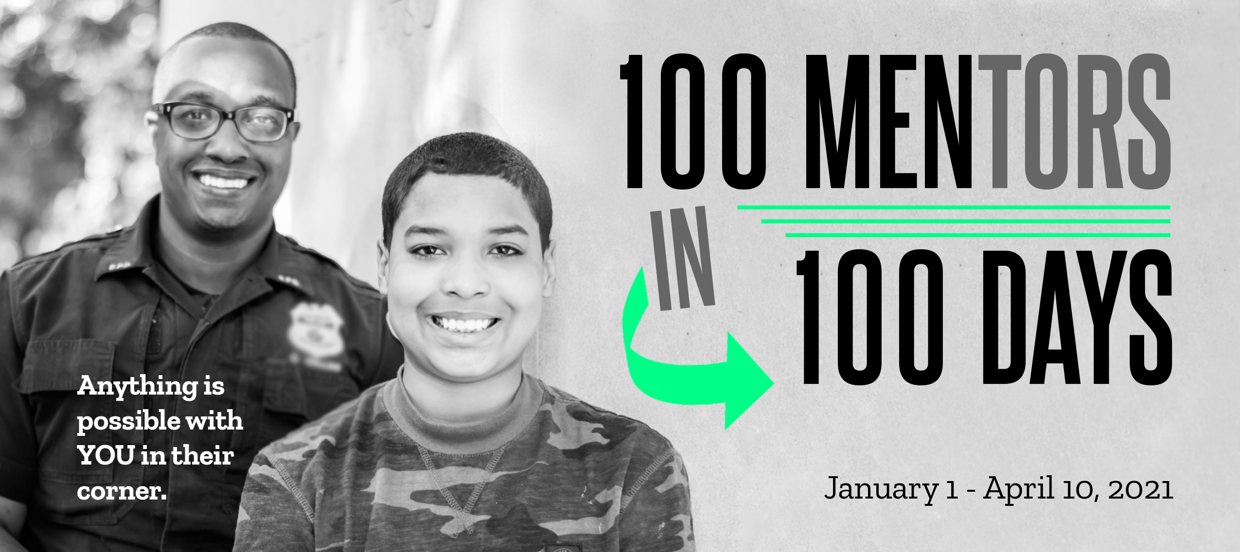 Big Brothers Big Sisters 100 Mentors in 100 days campaign.