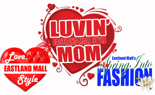 Eastland Mall's three video series logos - Love Eastland Mall Style, Luvin' Mom Eastland Mall Style and Eastland Mall's Spring Into Fashion.