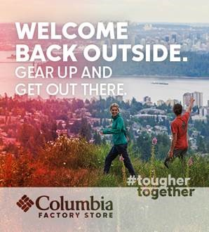 Welcome Back outside. Gear up and get out there. #toughertogether Columbia Factory Store