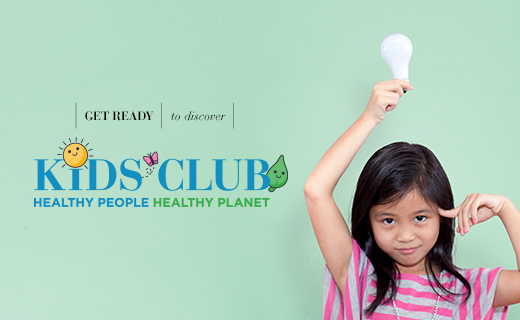 Wording:  Get Ready to discover  Kids Club  Healthy People Healthy Planet with a child in a pink and gray striped shirt holding a lightbulb above her head