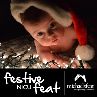 Baby with Santa Hat with wording Michael's Feat  festive NICU feat