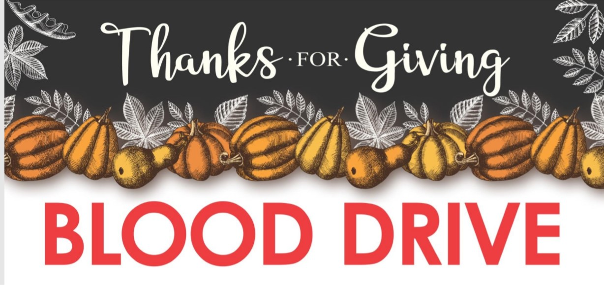 Picture for blood driving being held on November 25 from 11:30 AM to 7:30 PM in red and blue letter saying Thanks for Giving