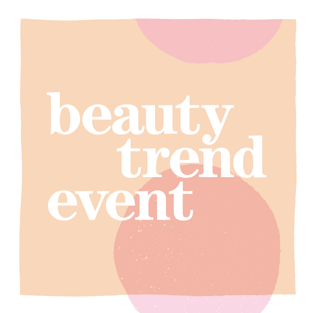 Multiple colored background with the words Beauty Trend Event