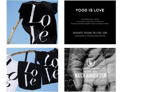 Four images, one with black Love t-shirt, one with black Love tote bag, white Love t-shirt and black Love t-shirt, one with copy: Food is Love Join Michael Kors and the World Food Programme to bring food and a brighter future to hungry children. Donate today $5| $15|$25 learn more at watchhungerstop.com, last image: close up of palm of hand with plant text overlayed over image, WFP and Seal copy: World Food Programme Michael Kors Watch Hunger Stop.