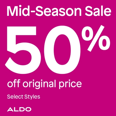 Pink background. Copy: Mid-Season Sale 50% Off original price. Select Styles. Aldo logo
