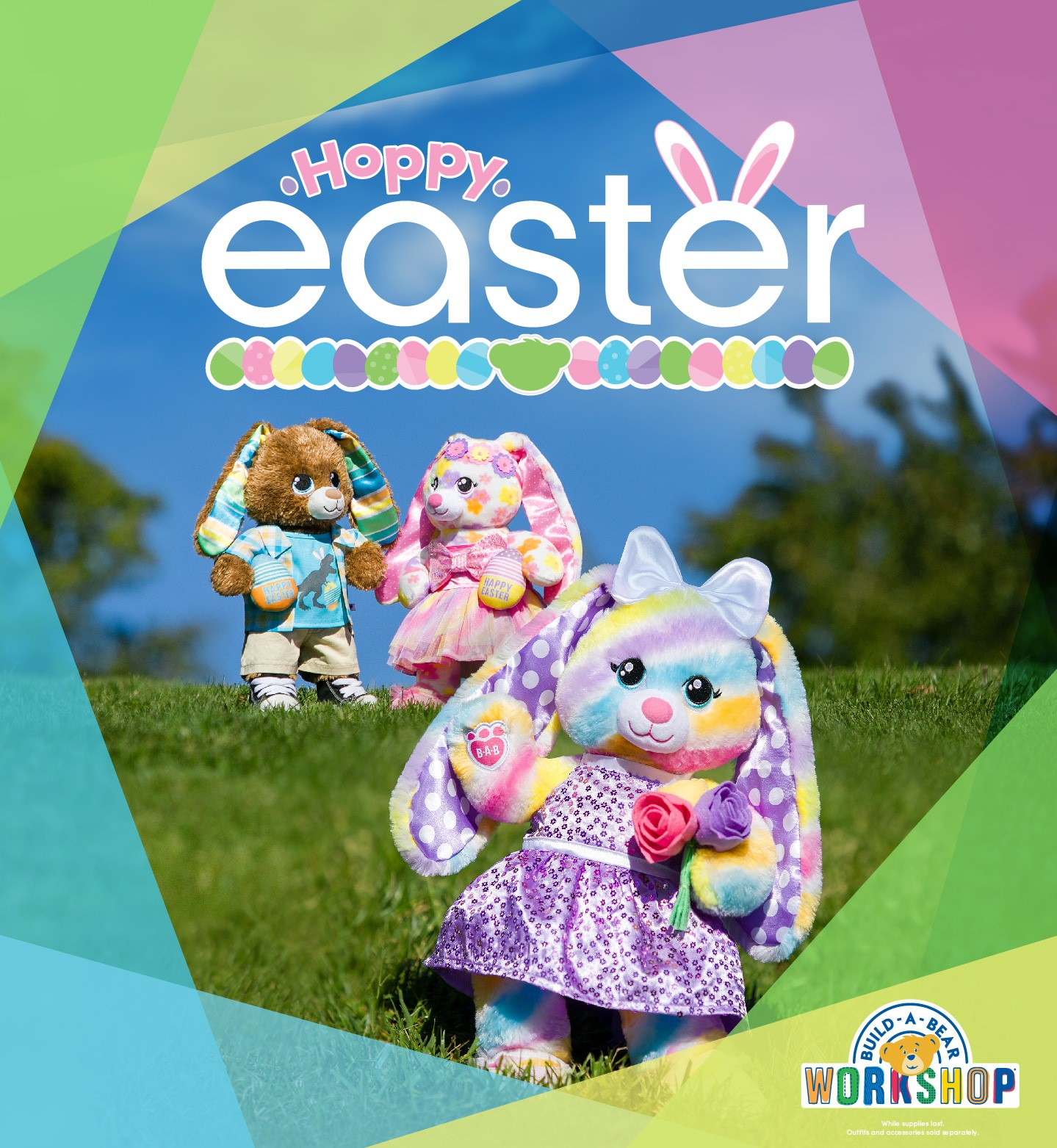 Three Hoppy Easter bunnies dressed up in Easter attire and colors.  Build A Bear Workshop Logo. While Supplies last. Outfits and accessories sold separately.