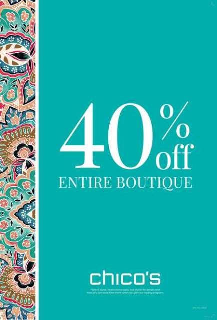 Teal background with paisley multicolor left border. Copy: 40% Off Entire Boutique. Chico's logo. *Select Styles. Restrictions apply. See stylist for details and how you can save even more when you join our loyalty program.