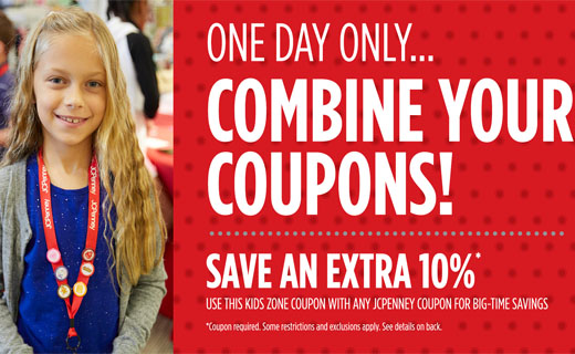 Girl smiling wearing JCPenney lanyard with pins.  Copy: One Day Only... Combine Your Coupons! Save an extra 10%* Use this kids zone coupon with any JCPenney coupon for big-time savings. * Coupon required. Some restrictions and exclusions apply. See details on back.