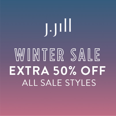 J. Jill logo. Winter sale extra 50% off all sale styles.