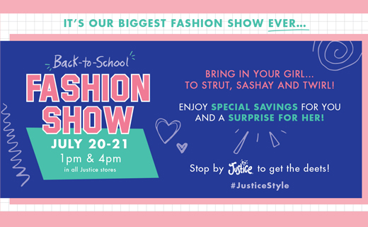 Copy: It's Our Biggest Fashion Show Ever... Back-to-School Fashion Show July 20-21 
