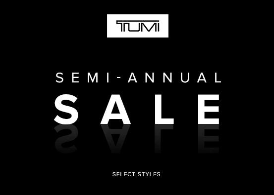 Tumi logo. Semi - Annual Sale. Select Styles.
