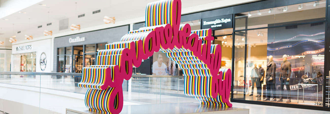 """""""You Are Beautiful"""" word art installation at Fashion Outlets of Chicago"""