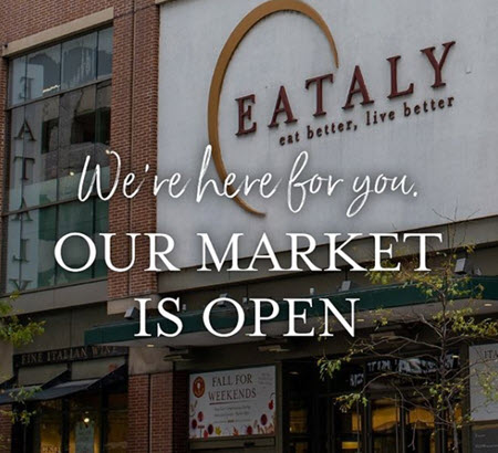 Eataly storefront We're here for you, Our Market is Open