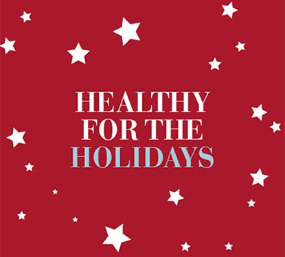 "Stars on a red background surrounding the text ""Healthy for the Holidays"""