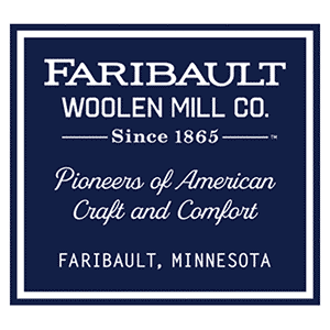 Faribault Woolen Mill Co. Since 1865. Pioneers of American Craft and Comfort. Faribault, Minnesota