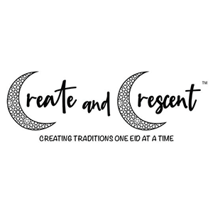 Create and Crescent (TM). Creating traditions one Eid at a time