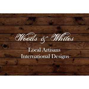 Woods & Whites, Local Artisans, International Designs